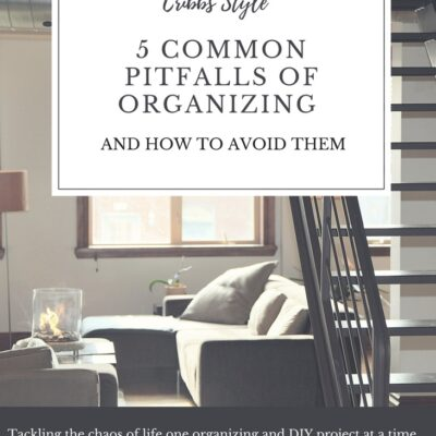 5 Common Pitfalls of Organizing and How to Avoid them