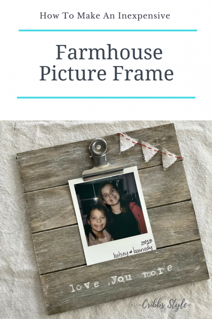 Inexpensive farmhouse picture frame.