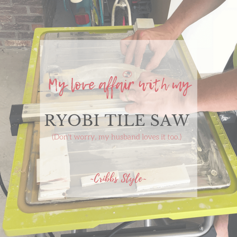 My love affair with a Ryobi Tile Saw, don't worry my husband loves it too.