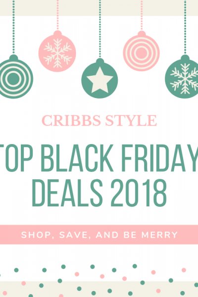 Cribbs Style Top Black Friday Deals 2018